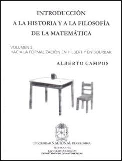 Introducción a la historia y a la filosofía de la matemática. Vol. 2. Hacia la formalización en Hilbert y en Bourbaki