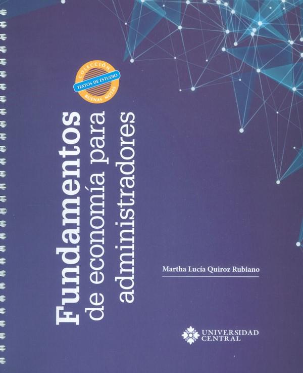 Fundamentos de economía para administradores