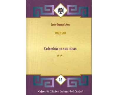 Colombia en sus ideas. (Tomo III)