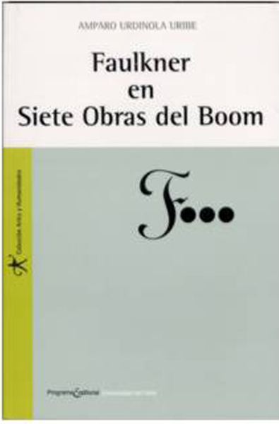 Faulkner en Siete Obras Del Boom