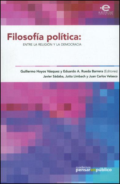 Filosofía política: entre la religión y la democracia