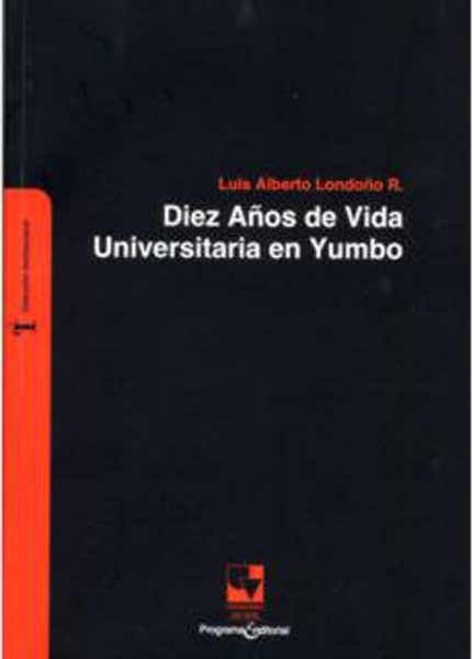 Diez Años de Vida Universitaria en Yumbo