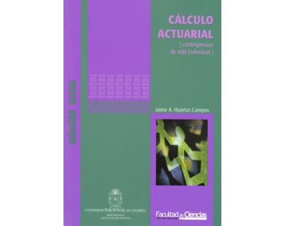 Cálculo actuarial. Contingencias de vida individual
