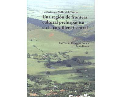La Buitrera, Valle del Cauca: Una región de frontera cultural prehispánica en la cordillera central