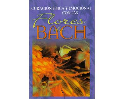 Curación física y emocional con las flores de Bach