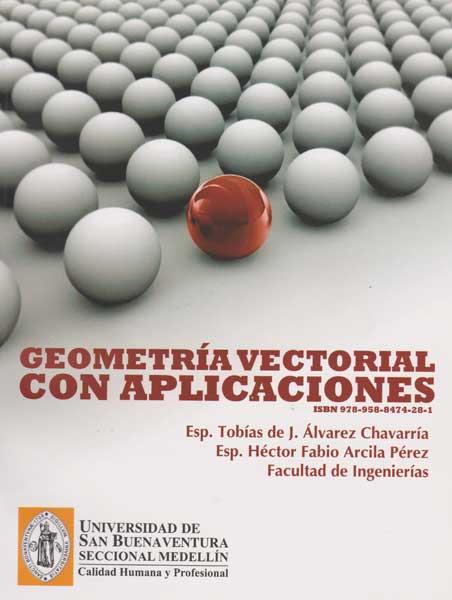 Geometría vectorial con aplicaciones