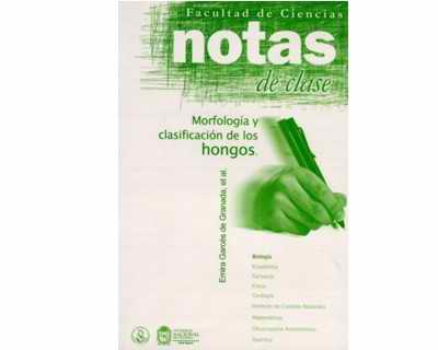 Notas de clase. Morfología y clasificación de los hongos