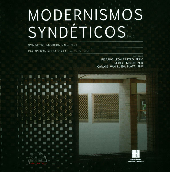 Modernismos syndéticos. Syndetic Modernisms