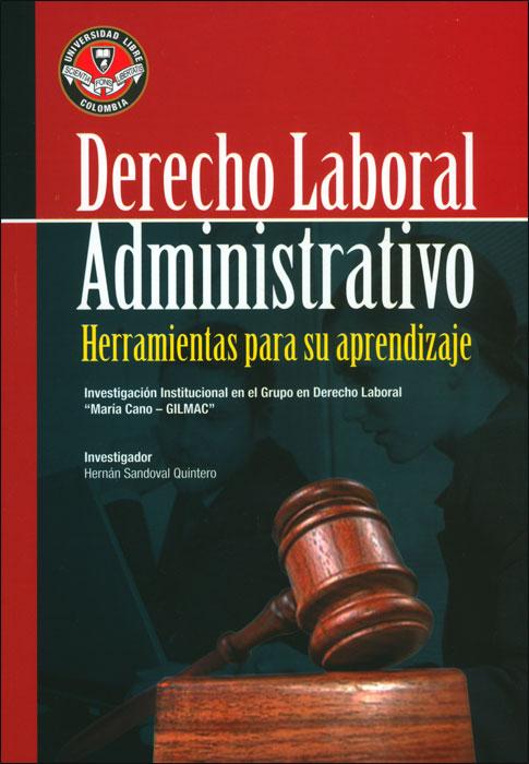 Derecho laboral administrativo: herramientas para su aprendizaje