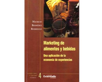 Marketing de alimentos y bebidas. Una aplicación de la economía de experiencias