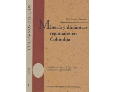 Minería y dinámicas regionales en Colombia