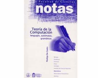 Notas de clase. Teoría de la computación. Lenguajes, autómatas, gramáticas