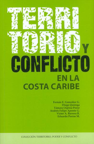 Territorio y conflicto en la Costa Caribe
