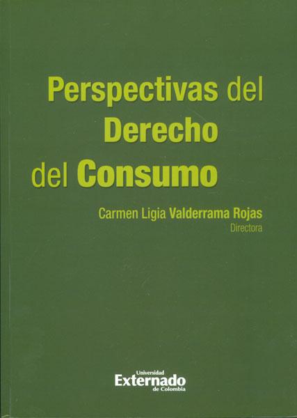 Perspectivas del Derecho del Consumo
