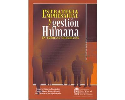 Estrategia empresarial y gestión humana en empresas colombianas
