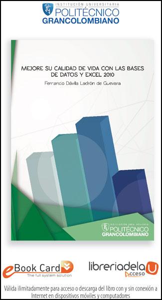 Mejore su calidad de vida con las Bases de datos y Excel 2010