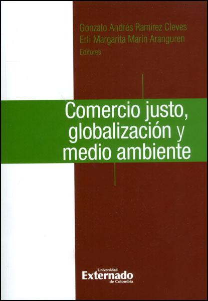 Comercio justo, globalización y medio ambiente