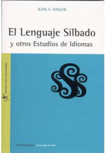El lenguaje silbado y otros estudios de idiomas