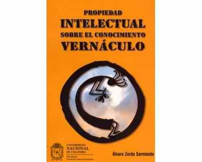 Propiedad intelectual sobre el conocimiento vernáculo