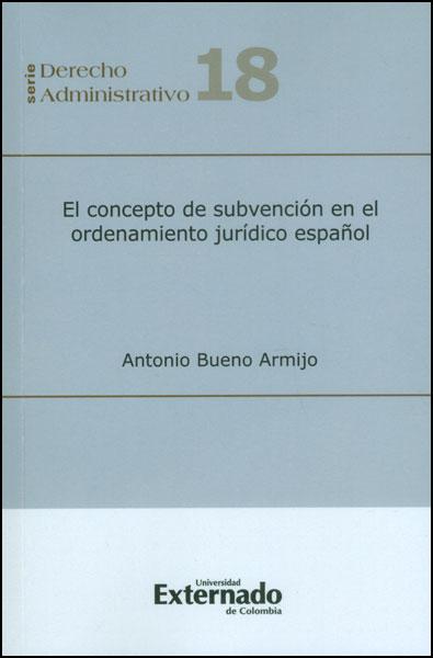 El concepto de subvención en el ordenamiento jurídico español