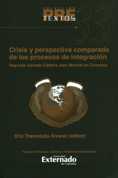 Crisis y perspectiva comparada de los procesos de integración. Segunda Jornada Cátedra Jean Monnet en Colombia