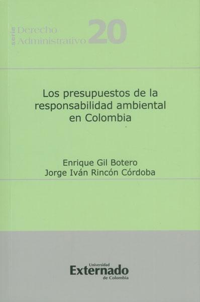 Los presupuestos de la responsabilidad ambiental en Colombia