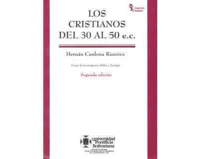 Los cristianos del 30 al 50 e.c.