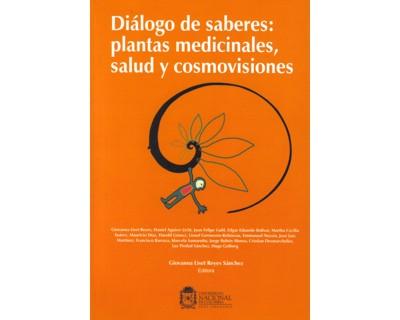 Diálogo de saberes: plantas medicinales, salud y cosmovisiones