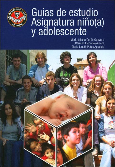 Guías de estudio: asignatura niño(a) y adolescente