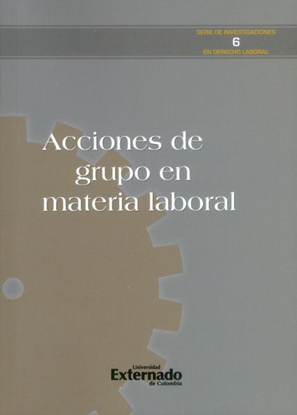 Acciones de grupo en materia laboral