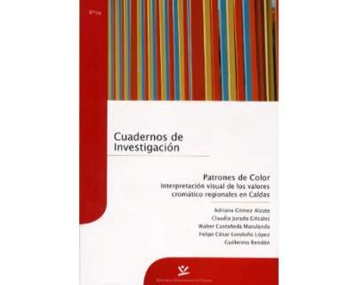 Patrones de color. Interpretación visual de los valores cromático regionales en Caldas