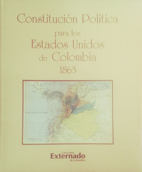 Constitución política para los Estados Unidos de Colombia 1863
