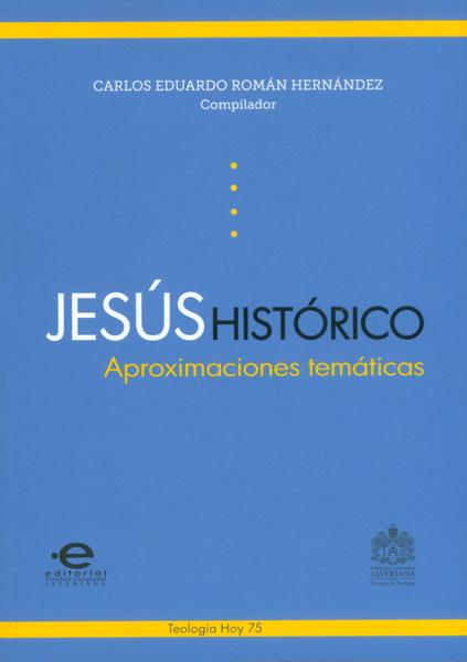 Jesús histórico. Aproximaciones temáticas