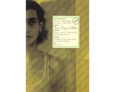 Cuaderno de Maestría Interdisciplinar en teatro y artes vivas No. 003