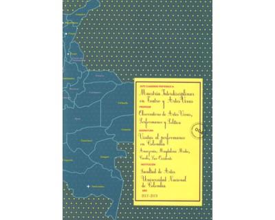 Cuaderno de Maestría Interdisciplinar en teatro y artes vivas No. 004