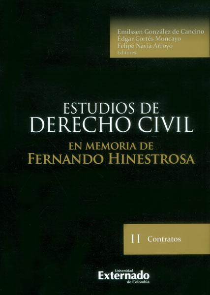 Estudios de derecho civil: en memoria de Fernando Hinestrosa. Contratos II