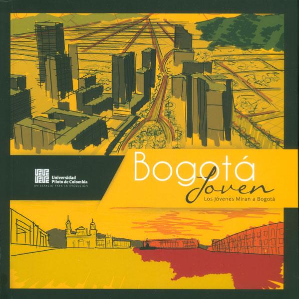 Bogotá joven. Los jóvenes miran a Bogotá