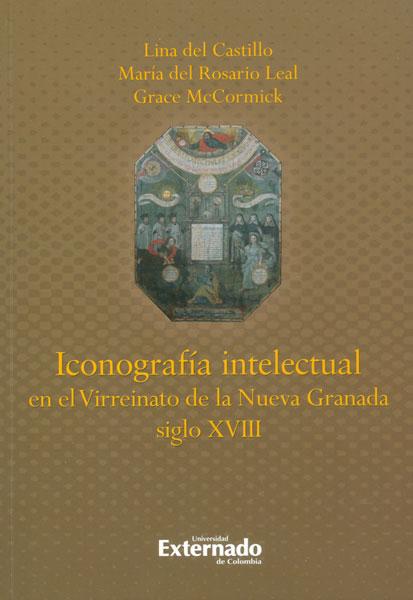 Iconografía intelectual en el Virreinato de la Nueva Granada siglo XVIII