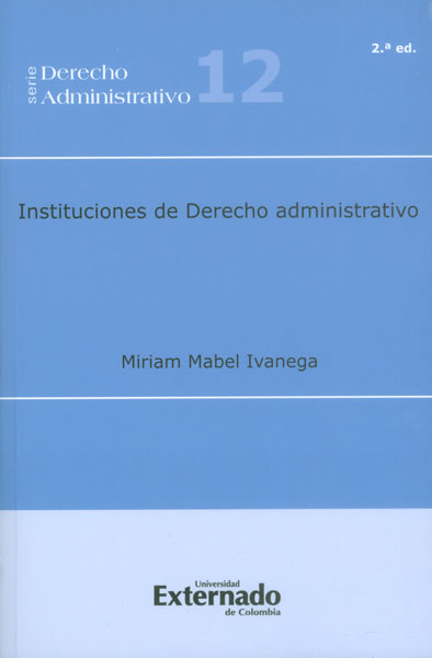 Instituciones de derecho administrativo - 2da. Edición