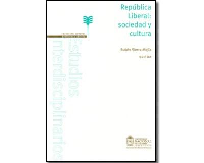 República Liberal: sociedad y cultura
