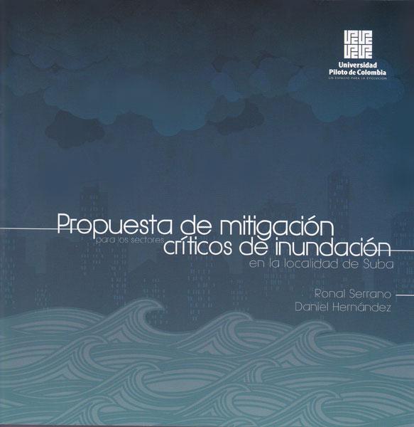Propuesta de mitigación para los sectores críticos de inundación en la localidad de Suba