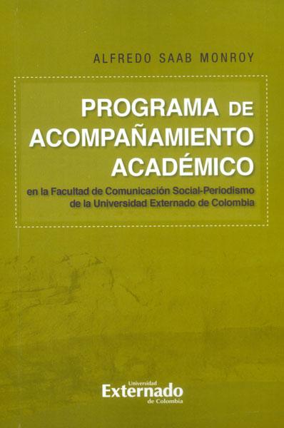 Programa de acompañamiento académico en la facultad de comunicación social-periodismo de la Universidad Externado en Colombia