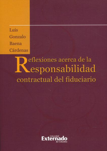Reflexiones acerca de la responsabilidad contractual del fiduciario