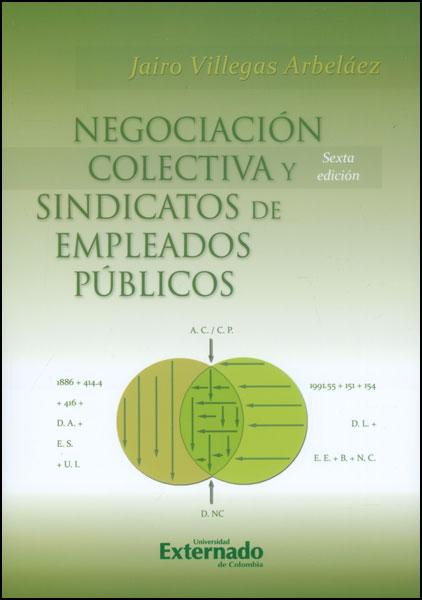 Negociación colectiva y sindicatos de empleados públicos - 6ta. Edición