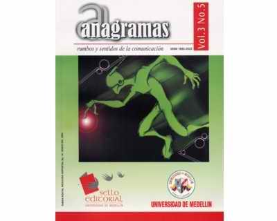 Anagramas No. 05 Vol. 3. Rumbos y sentidos de la comunicación