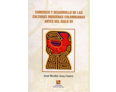 Comercio y desarrollo de las culturas indígenas colombianas antes del siglo XV