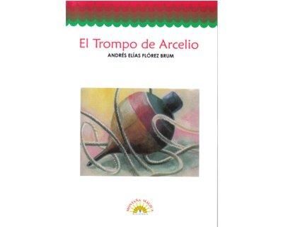 El trompo de Arcelio