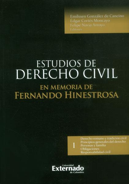 Estudios de derecho civil: en memoria de Fernando Hinestrosa. Contratos I