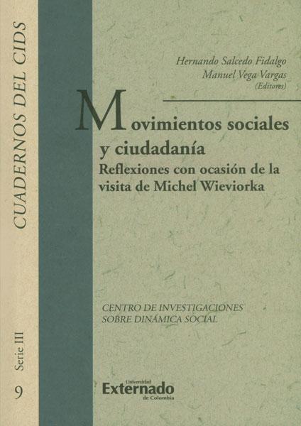 Movimientos sociales y ciudadanía. Reflexiones con ocasión de la visita de Michel Wieviorka