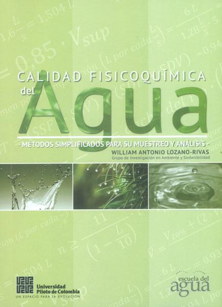 Calidad fisicoquímica del agua. Métodos simplificados para su muestreo y análisis